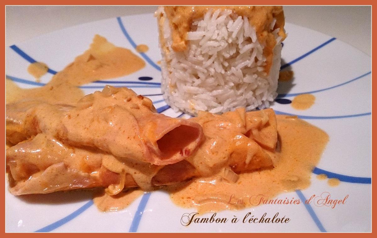 Jambon à l'échalote